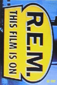 Cover R.E.M. - The Film Is On [DVD]